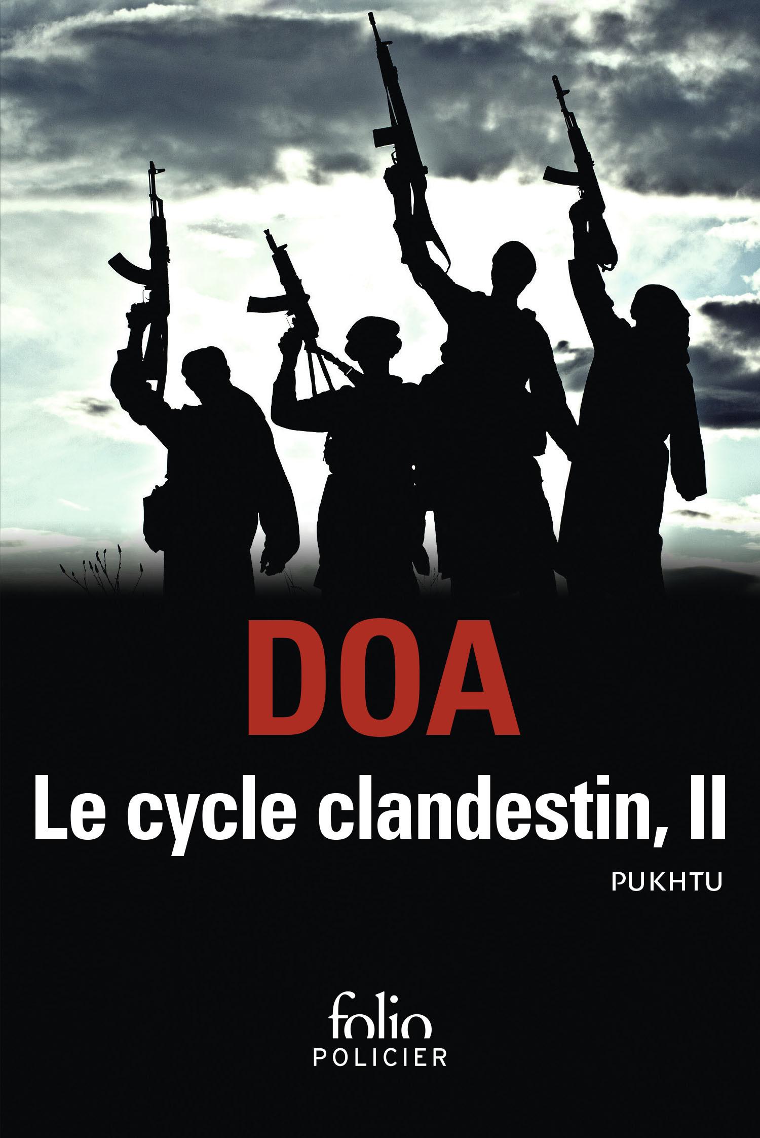 LE CYCLE CLANDESTIN (TOME 2) - PUKHTU