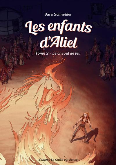 LES ENFANTS D'ALIEL - LE CHEVAL DE FEU