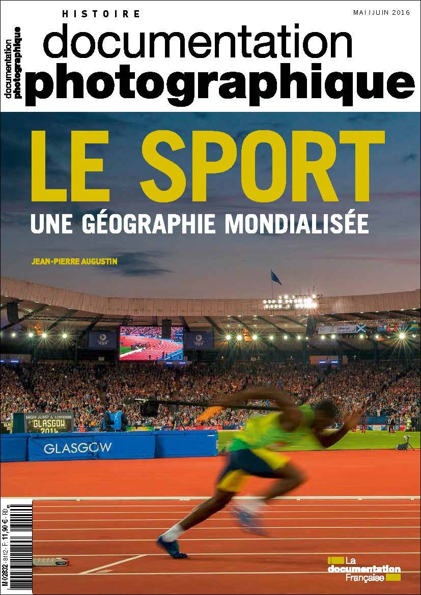 LE SPORT, UNE GEOGRAPHIE MONDIALISEE - DOSSIER  N 8112