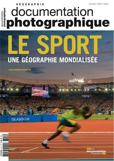 LE SPORT, UNE GEOGRAPHIE MONDIALISEE - NUMERO 8112