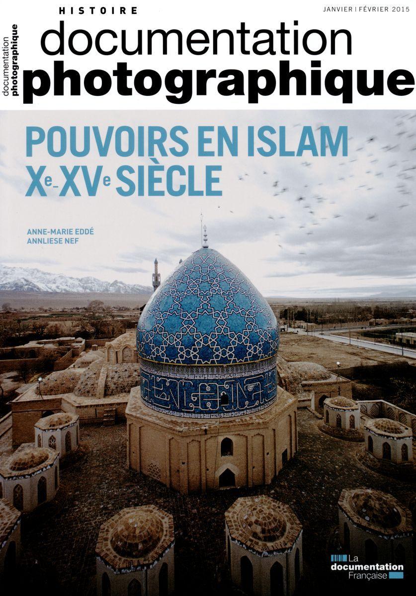 POUVOIR EN ISLAM XEME - XVEME SIECLE - DP 8103