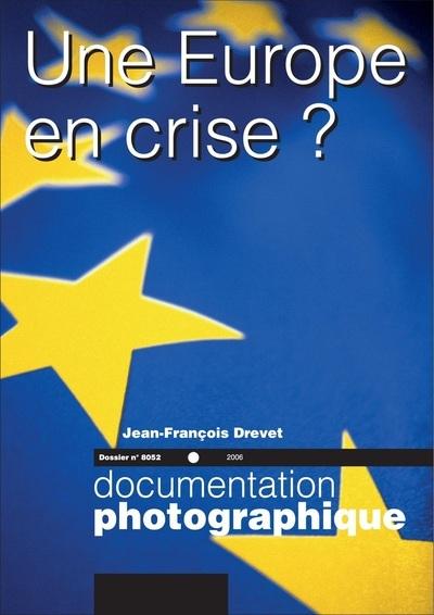 UNE EUROPE EN CRISE ? - NUMERO 8052 2006