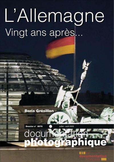 L'ALLEMAGNE, VINGT ANS APRES... - NUMERO 8070 JUILLET-AOUT 2009