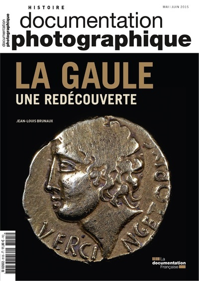 LA GAULE, UNE REDECOUVERTE DP - NUMERO 8105