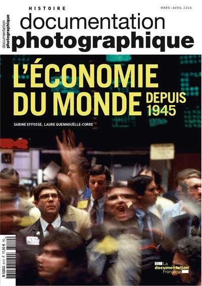 L'ECONOMIE DU MONDE DEPUIS 1945 DP - NUMERO 8110