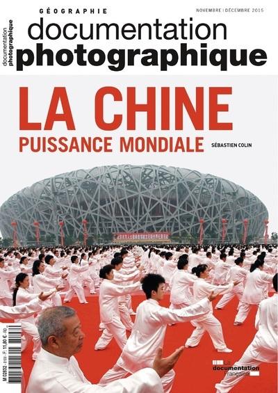 LA CHINE, PUISSANCE MONDIALE DP - NUMERO 8108