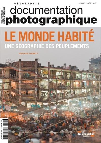 LE MONDE HABITE UNE GEOGRAPHIE DES PEUPLEMENTS - NUMERO 8118