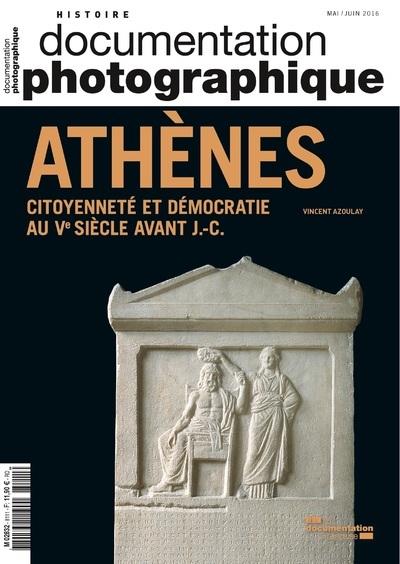 ATHENES, CITOYENNETE ET DEMOCRATIE AU VEME SIECLE AVANT JESUS-CHRIST DP - NUMERO 8111