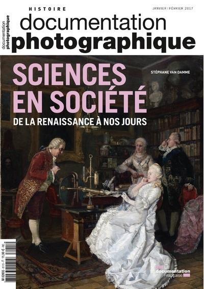 SCIENCES EN SOCIETE DE LA RENAISSANCE A NOS JOURS DP - NUMERO 8115