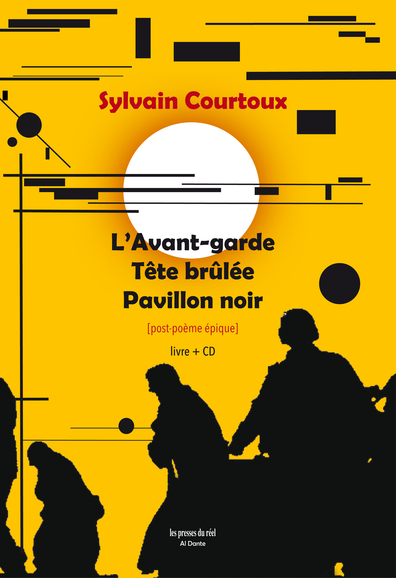 L AVANT-GARDE, TETE BRULEE, PAVILLON NOIR - POST-POEME EPIQUE (+ CD)