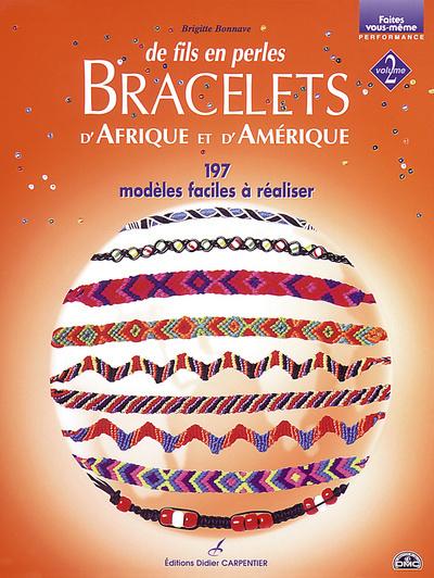 DE FILS EN PERLES BRACELETS D'AFRIQUE ET D'AMERIQUE