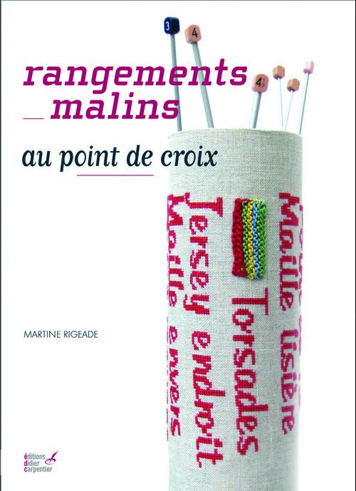 RANGEMENTS MALINS AU POINT DE CROIX