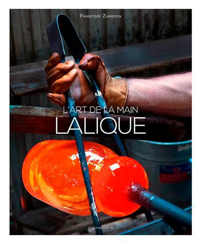 LALIQUE, L'ART DE LA MAIN