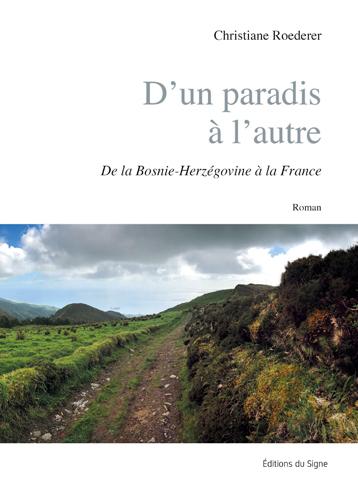 D'UN PARADIS A L'AUTRE-DE LA BOSNIE-HERZEGOVINE A