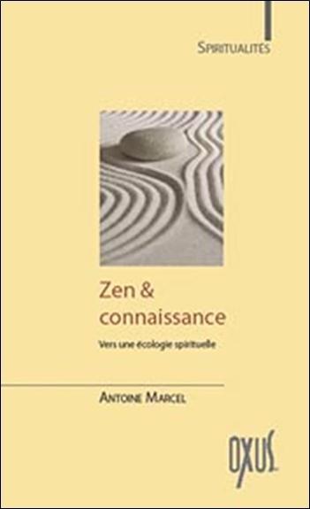 ZEN & CONNAISSANCE