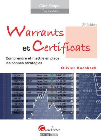 WARRANTS ET CERTIFICATS - 3EME EDITION