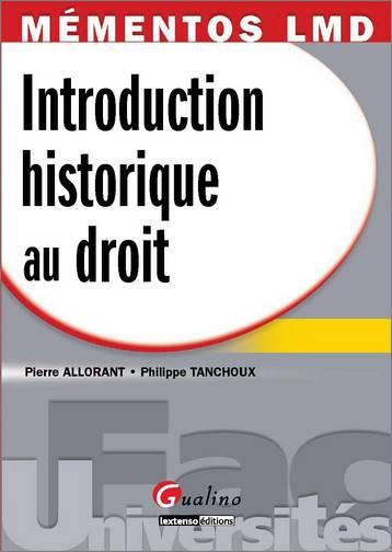 MEMENTO- INTRODUCTION HISTORIQUE AU DROIT