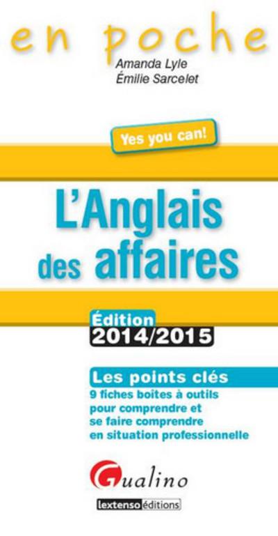 L'ANGLAIS DES AFFAIRES 2014-2015, 4EME ED