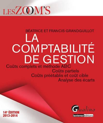 ZOOM'S COMPTABILITE DE GESTION 2013-2014, 14EME EDITION