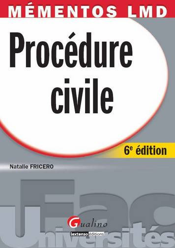 MEMENTO - PROCEDURE CIVILE, 6EME EDITION