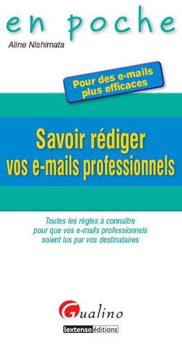 SAVOIR REDIGER DES E-MAILS PROFESSIONNELS