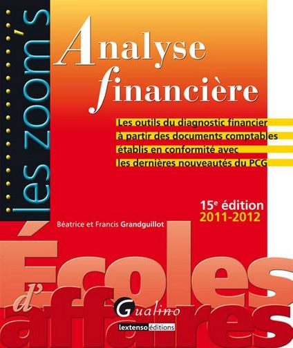 ZOOM'S ANALYSE FINANCIERE 2011-2011,15EME EDITION