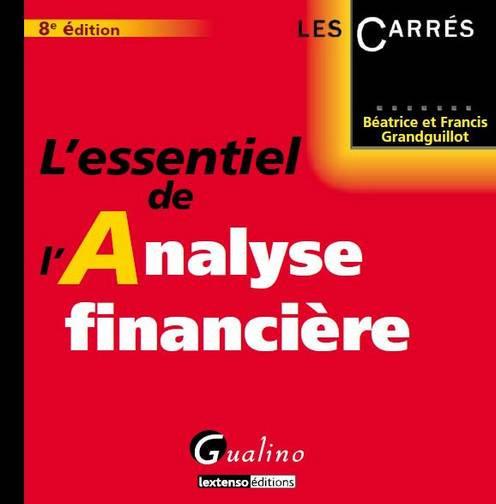 ESSENTIEL DE L'ANALYSE FINANCIERE, 8EME ED. (L')