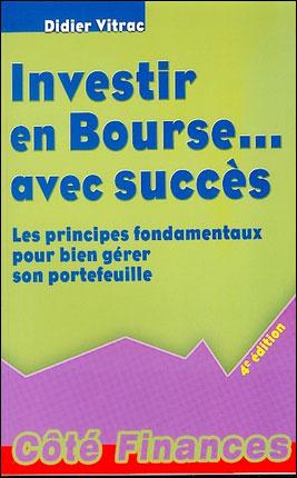 INVESTIR EN BOURSE AVEC SUCCES 4E