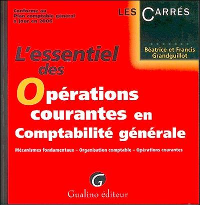 ESSENTIEL DES OPERATIONS COURANTES EN COMPTABILITE (L')