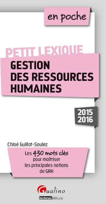 PETIT LEXIQUE - GESTION DES RESSOURCES HUMAINES 2015-2016