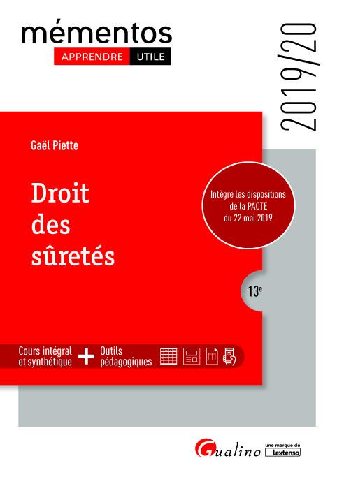 DROIT DES SURETES - INTEGRE LES DISPOSITIONS DE LA PACTE DU 22 MAI 2019