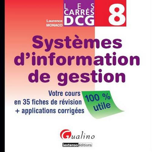 SYSTEMES D'INFORMATION DE GESTION EPREUVE N 8 DE LA LICENCE D'EXPERTISE COMPTABLE