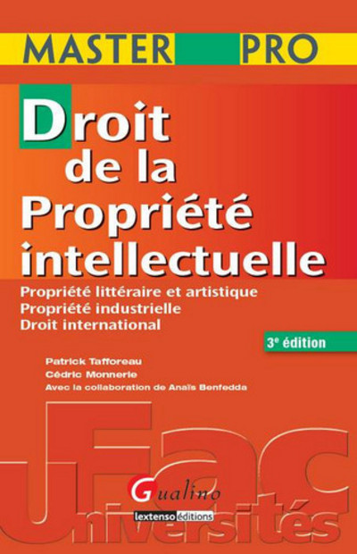 MASTERPRO-DROIT DE LA PROPRIETE INTELLECTUELLE 3EME EDITION