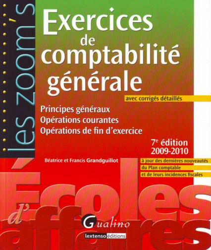 ZOOM'S EXERCICES DE COMPTABILITE GENERALE AVEC CORRIGES DETAILLES, 7EME EDITION