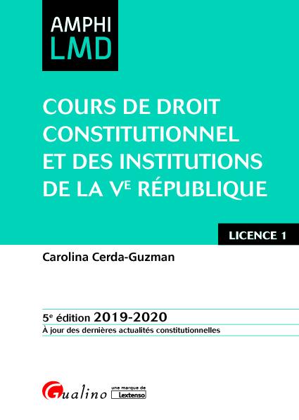 COURS DE DROIT CONSTITUTIONNEL ET INSTITUTIONS DE LA VE REPUBLIQUE