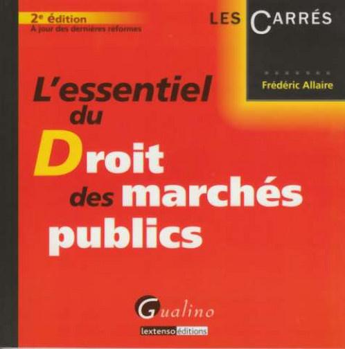 L'ESSENTIEL DU DROIT DES MARCHES PUBLICS, 2EME EDITION