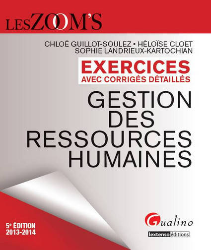 ZOOM'S EXERCICES DES GESTIONS DES RESSOURCES HUMAINES, 5EME EDITION