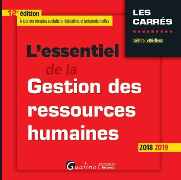 L'ESSENTIEL DE LA GESTION DES RESSOURCES HUMAINES - 12EME EDITION