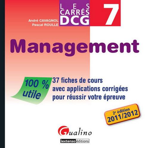 CARRE DCG 7 -MANAGEMENT,2EME EDITION