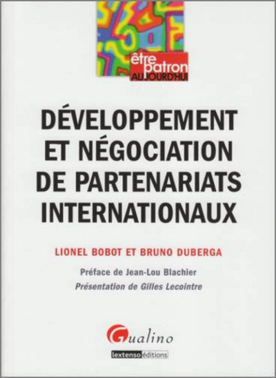 DEVELOPPEMENT ET NEGOCIATION DE PARTENARIATS INTERNATIONAUX