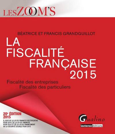 ZOOM'S - LA FISCALITE FRANCAISE 2015