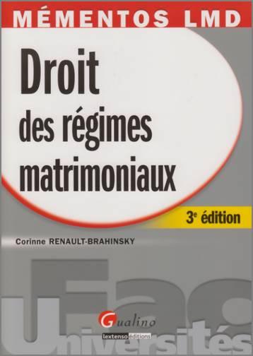 MEMENTO- DROIT DES REGIMES MATRIMONIAUX, 3 EME EDITION