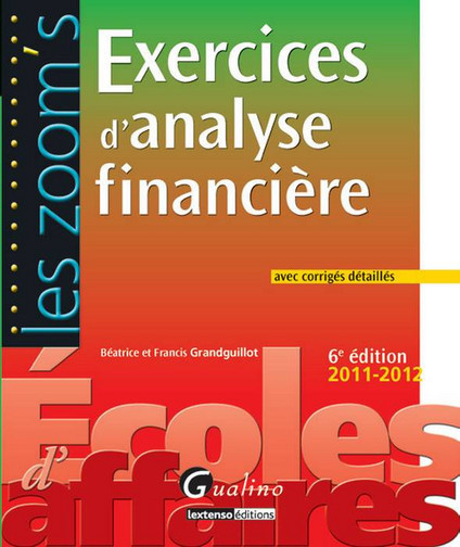 ZOOM'S EXERCICES D'ANALYSE FINANCIERE,6EME EDITION