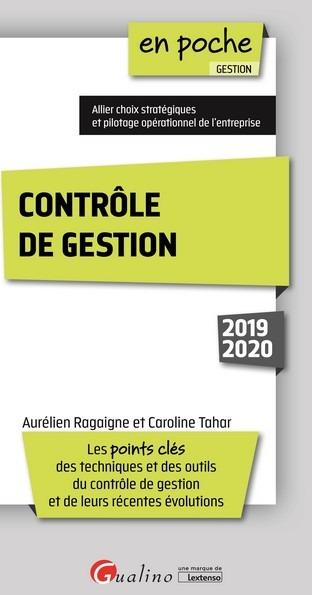 CONTROLE DE GESTION, 4EME EDITION - LES POINTS CLES DES TECHNIQUES ET DES OUTILS DU CONTROLE DE GEST