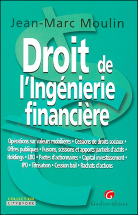 DROIT DE L'INGENIERIE FINANCIERE
