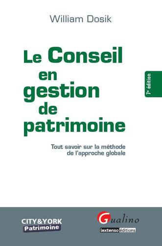 CONSEIL EN GESTION DE PATRIMOINE (LE)