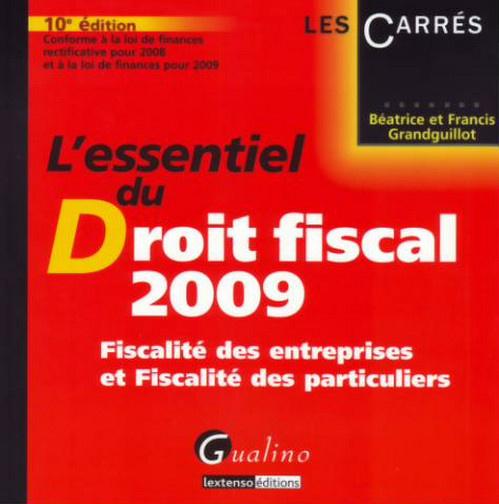 ESSENTIEL DROIT FISCAL 2009, 10EME EDITION (L')