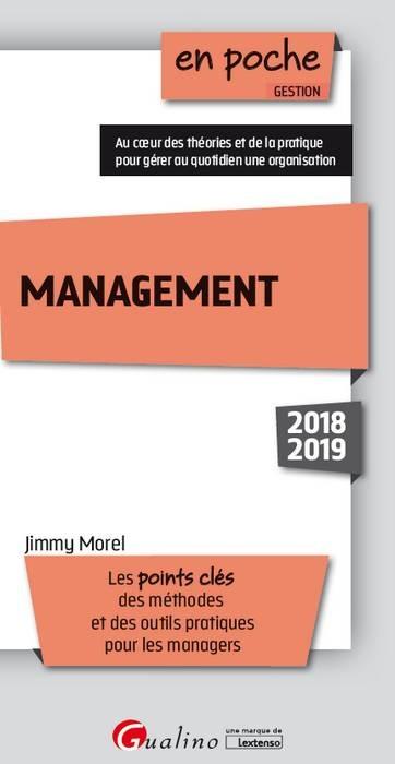 MANAGEMENT - 6EME DITION - LES POINTS CLES DES METHODES ET DES OUTILS PRATIQUES POUR LES MANAGERS