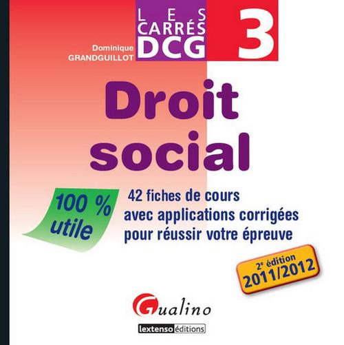 CARRE DCG3-DROIT SOCIAL,2EME EDITION
