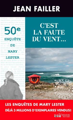 50 - C'EST LA FAUTE DU VENT (MARY LESTER)